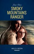 Smoky Mountains Ranger (Mills & Boon Heroes) (The Mighty McKenzies, Book 1)