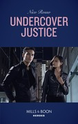 Undercover Justice (Mills & Boon Heroes)