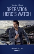 Operation Hero's Watch (Mills & Boon Heroes) (Cutter's Code, Book 10)