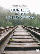 Our life in the Lotus Sutra