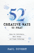 52 Creative Ways to Pray