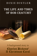 The Life and Times of Bob Cratchit