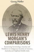 Lewis Henry Morgan's Comparisons