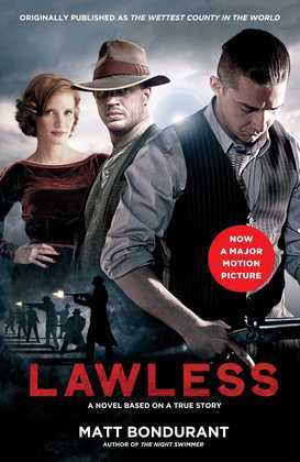 Lawless: A Novel Based on a True Story