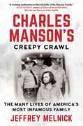 Charles Manson's Creepy Crawl