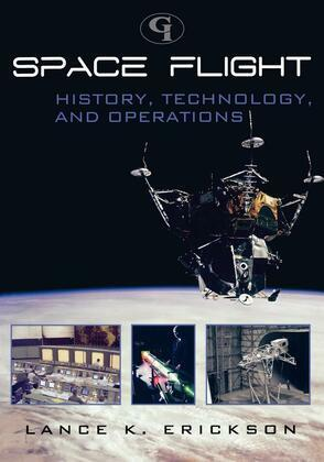 Space Flight: History, Technology, and Operations