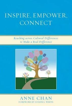 Inspire, Empower, Connect: Reaching across Cultural Differences to Make a Real Difference