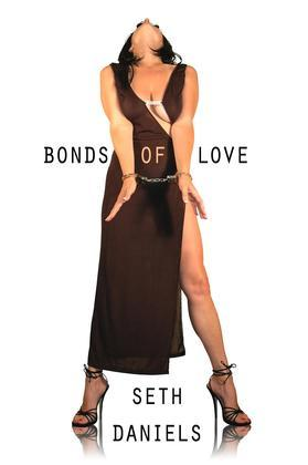 The Bonds of Love: A Couple's Erotic Bdsm Odyssey