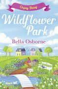 Wildflower Park – Part Three: Oopsy Daisy (Wildflower Park Series)
