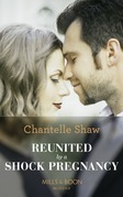 Reunited By A Shock Pregnancy (Mills & Boon Modern)