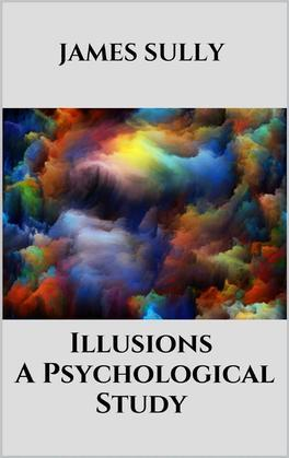 Illusions - A Psychological Study