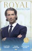Royal Protector: Traded to the Desert Sheikh / Royal Captive / His Pregnant Princess Bride (Mills & Boon M&B)