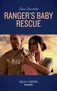 Ranger's Baby Rescue (Mills & Boon Heroes) (Rangers of Big Bend, Book 2)