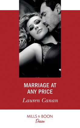 Marriage At Any Price (Mills & Boon Desire) (The Masters of Texas, Book 4)