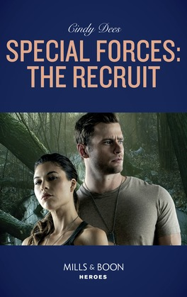 Special Forces: The Recruit (Mills & Boon Heroes) (Mission Medusa, Book 1)