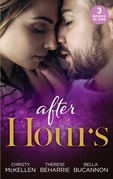 After Hours...: Unlocking Her Boss's Heart / The Tycoon's Reluctant Cinderella / A Bride for the Brooding Boss (Mills & Boon M&B)