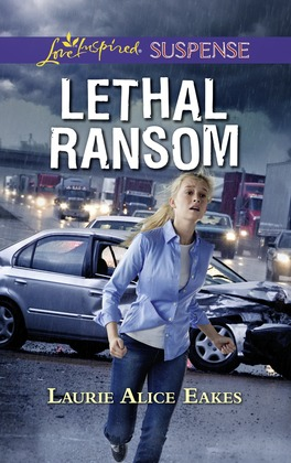 Lethal Ransom (Mills & Boon Love Inspired Suspense)