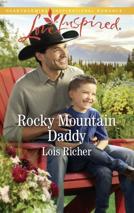 Rocky Mountain Daddy (Mills & Boon Love Inspired) (Rocky Mountain Haven, Book 3)