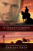 A Texan's Choice: The Heart of A Hero, Book 3
