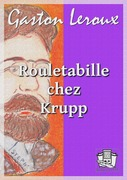 Rouletabille chez Krupp