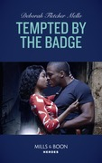 Tempted By The Badge (Mills & Boon Heroes) (To Serve and Seduce, Book 2)