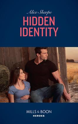 Hidden Identity (Mills & Boon Heroes)