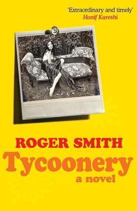 Tycoonery: A Novel