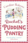 Rachel's Pudding Pantry (Pudding Pantry, Book 1)