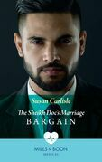 The Sheikh Doc's Marriage Bargain (Mills & Boon Medical)