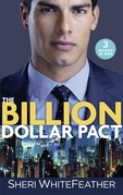 The Billion Dollar Pact: Waking Up with the Boss (Billionaire Brothers Club) / Single Mom, Billionaire Boss / Paper Wedding, Best-Friend Bride (Mills & Boon M&B)