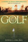 The Mental Game of Golf: A Guide to Peak Performance