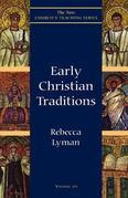 Early Christian Traditions