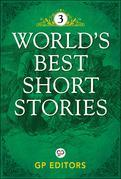 World's Best Short Stories 3