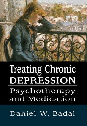 Treating Chronic Depression: Psychotherapy and Medication