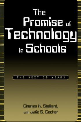 The promise of technology in schools the next 20 years