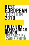 Best European Fiction 2010 (Best European Fiction)