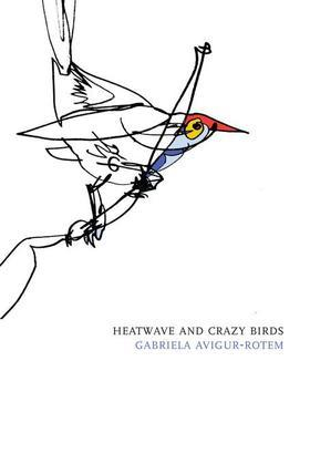 Heatwave and Crazy Birds (Hebrew Literature Series)