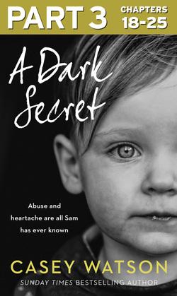 A Dark Secret: Part 3 of 3