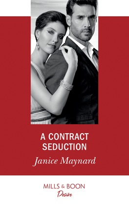A Contract Seduction (Mills & Boon Desire) (Southern Secrets, Book 2)