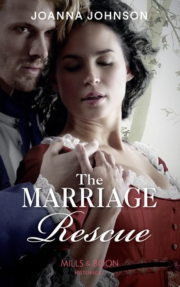 The Marriage Rescue (Mills & Boon Historical)