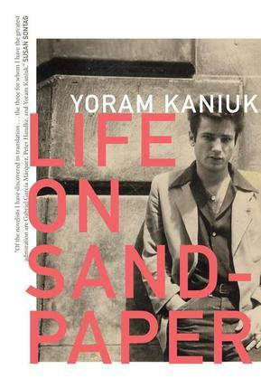 Life on Sandpaper (Hebrew Literature Series)