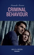 Criminal Behaviour (Mills & Boon Heroes) (Twilight's Children, Book 1)