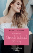 Miss Prim's Greek Island Fling (Mills & Boon True Love)