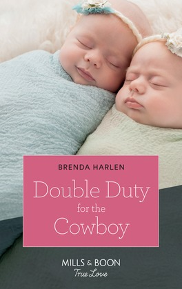 Double Duty For The Cowboy (Mills & Boon True Love) (Match Made in Haven, Book 5)