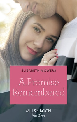 A Promise Remembered (Mills & Boon True Love)