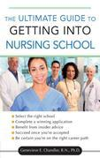 The Ultimate Guide to Getting into Nursing School