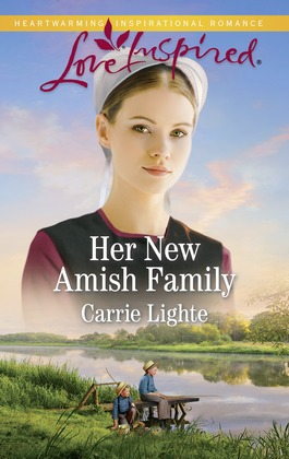 Her New Amish Family (Mills & Boon Love Inspired) (Amish Country Courtships, Book 5)