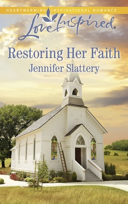 Restoring Her Faith (Mills & Boon Love Inspired)