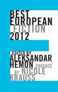 Best European Fiction 2012 (Best European Fiction)