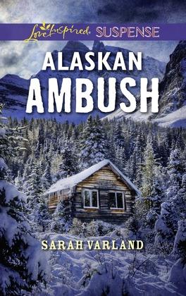 Alaskan Ambush (Mills & Boon Love Inspired Suspense)